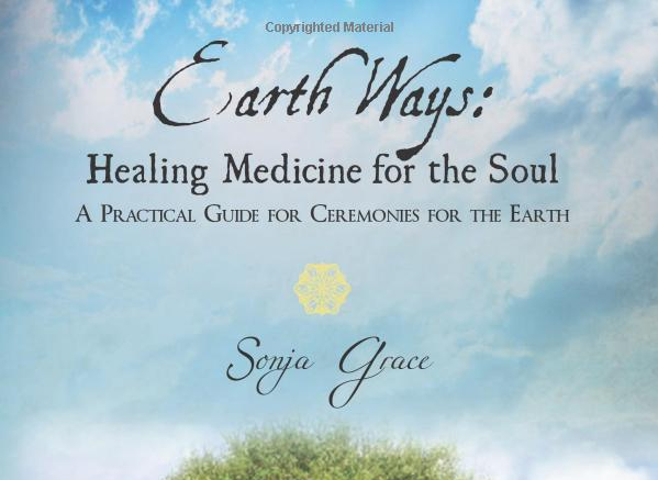 Earth Ways by Sonja Grace
