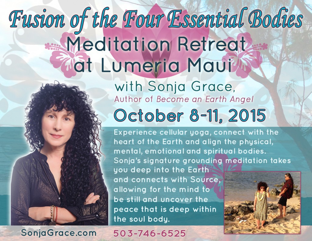 Fusion of the Four Essential Bodies: Meditation Retreat at Lumeria Maui April 24-27, 2015
