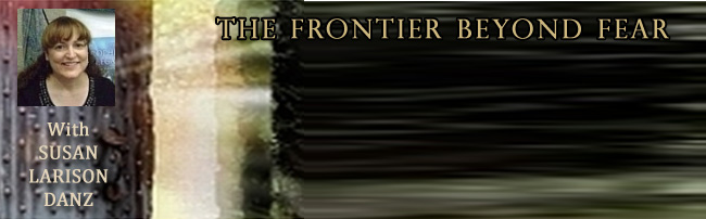 Sonja Appears on The Frontier Beyond Fear with Susan Larison Danz, 8/11/14