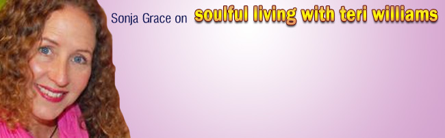 Sonja Grace Appears on Soulful Living with Teri Williams, 12-22-14