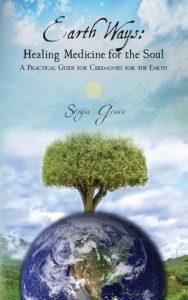 Earth Ways by Sonja Grace