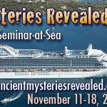 Ancient Mysteries Revealed Cruise