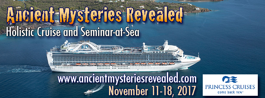 Holistic Cruise and Seminar-at-Sea: Ancient Mysteries Revealed