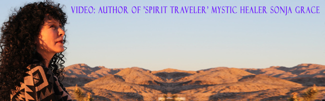 Video: Author of 'Spirit Traveler', Mystic Healer Sonja Grace