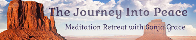 The Journey Into Peace Meditation Retreat