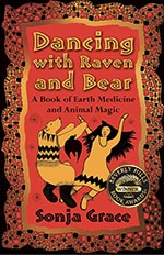 A Book of Earth Medicine and Animal Magic by Sonja Grace